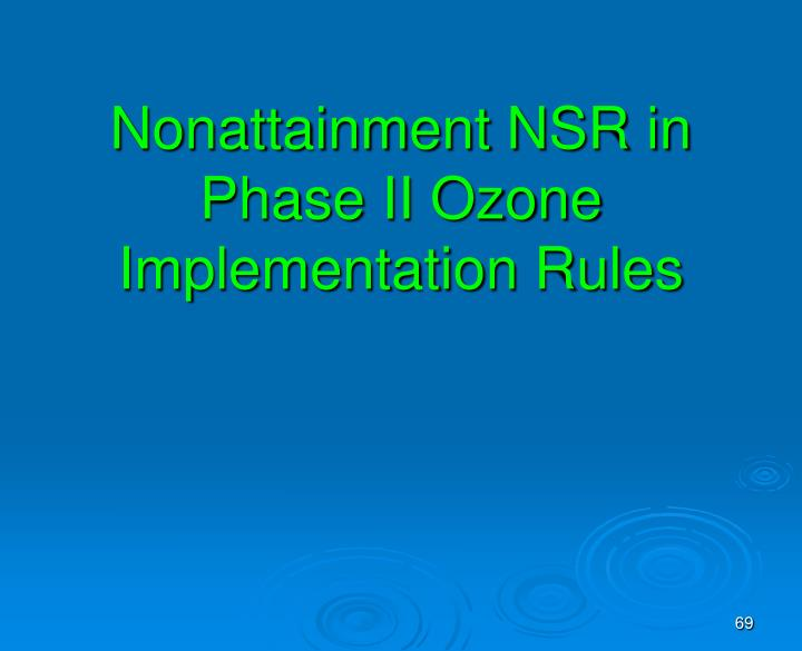 Nonattainment NSR in Phase II Ozone Implementation Rules
