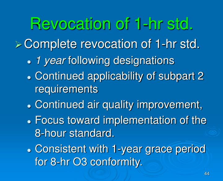 Revocation of 1-hr std.