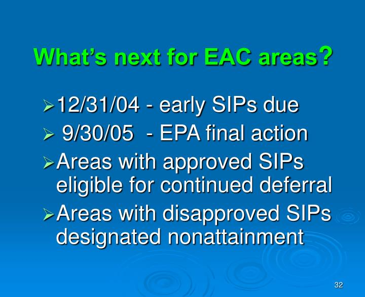 What's next for EAC areas