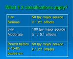 what if 2 classifications apply