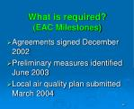 what is required eac milestones