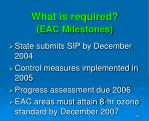 what is required eac milestones1
