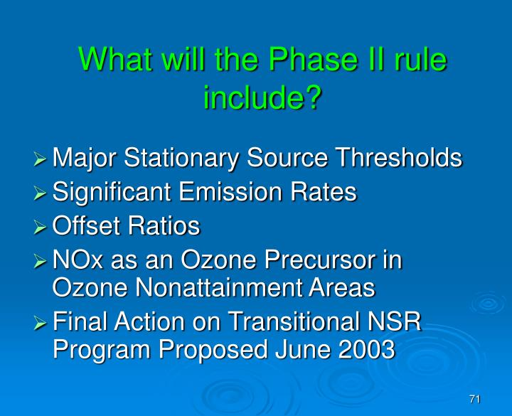 What will the Phase II rule include?