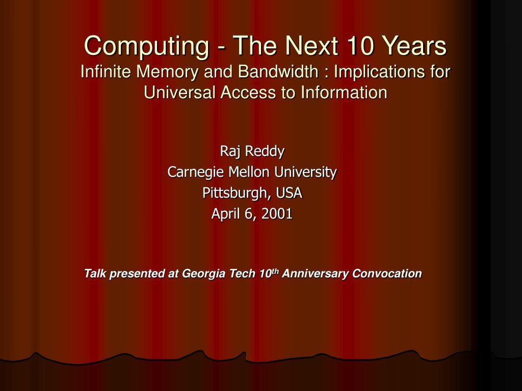 Computing - The Next 10 Years