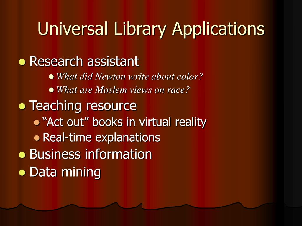 Universal Library Applications
