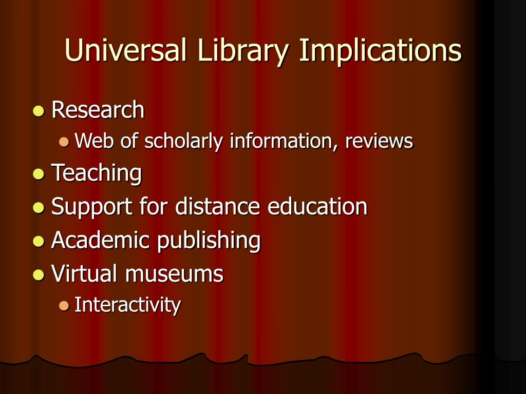 Universal Library Implications