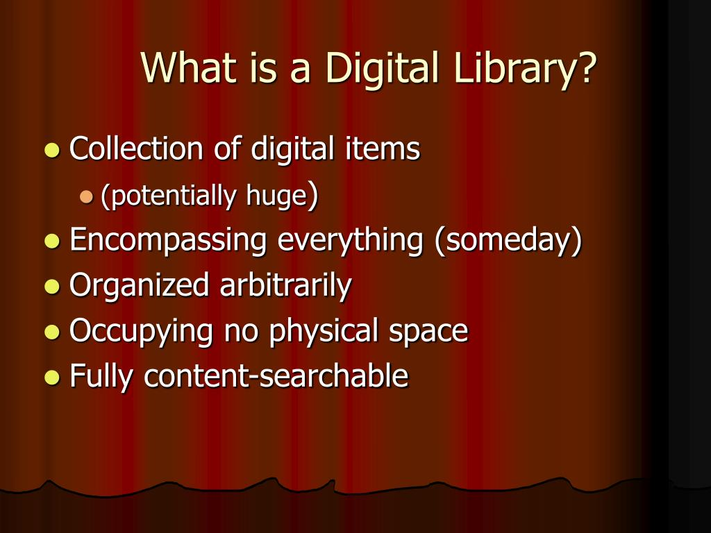 What is a Digital Library?