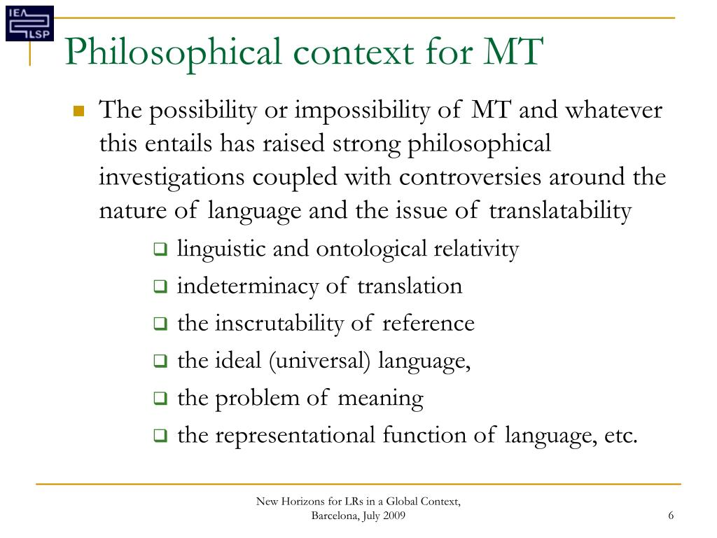 Philosophical context for MT