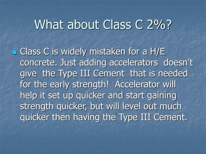What about Class C 2%?