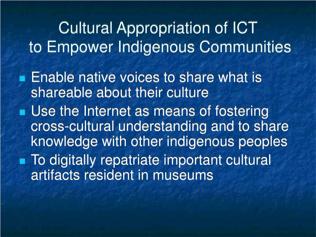 Cultural Appropriation of ICT