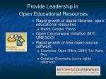 provide leadership in open educational resources