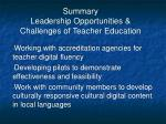 summary leadership opportunities challenges of teacher education