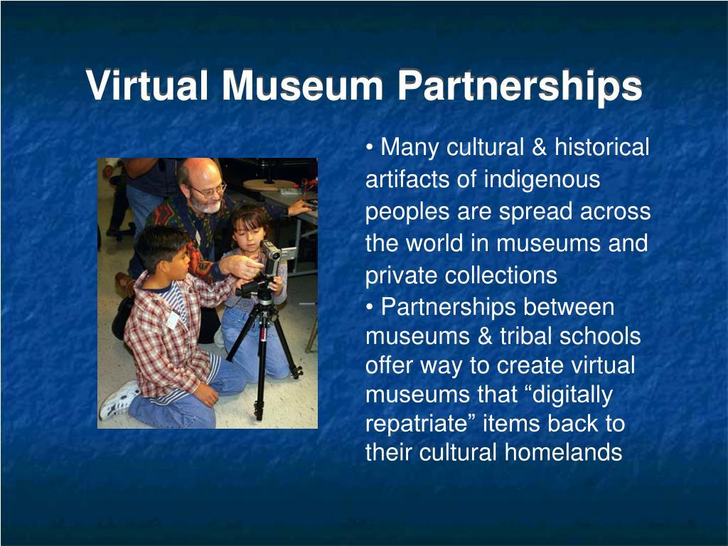 Virtual Museum Partnerships