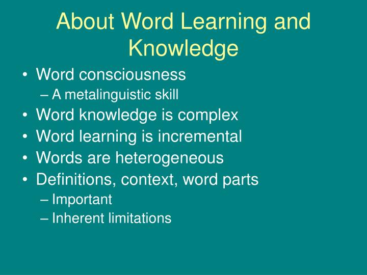 About word learning and knowledge l.jpg