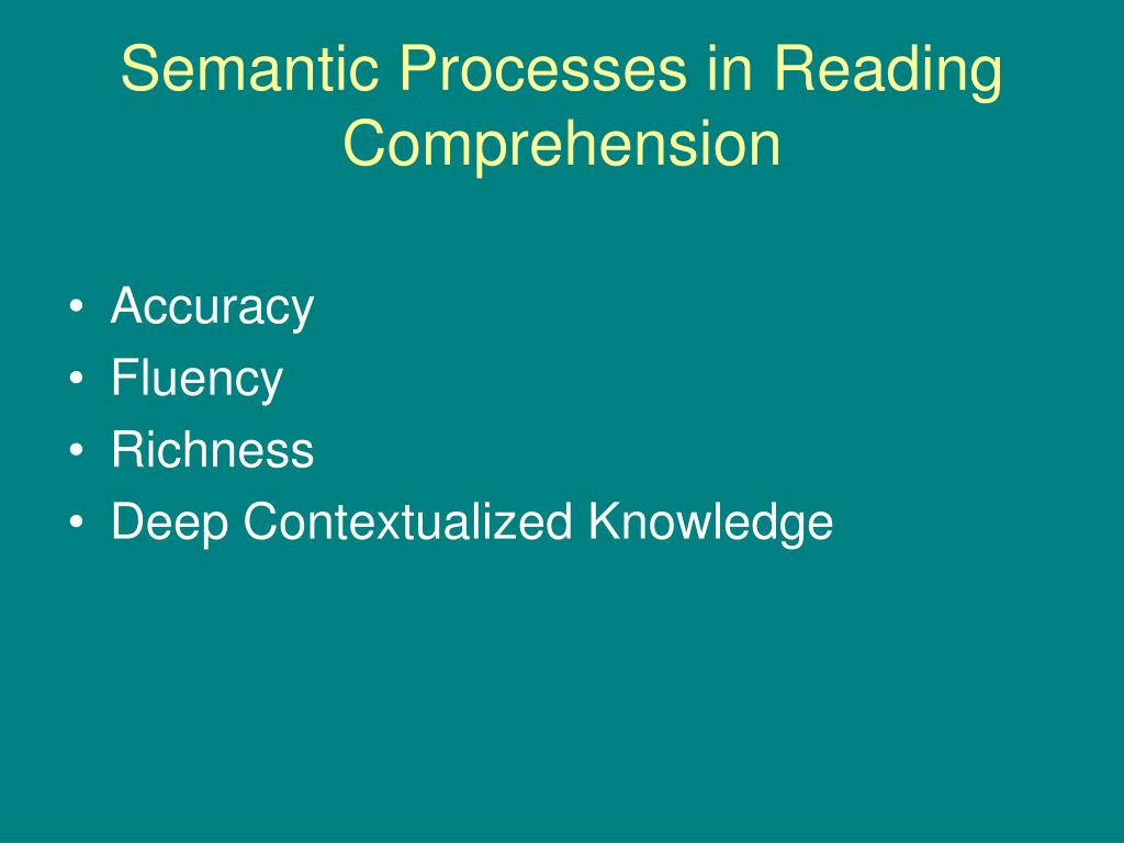 Semantic Processes in Reading Comprehension