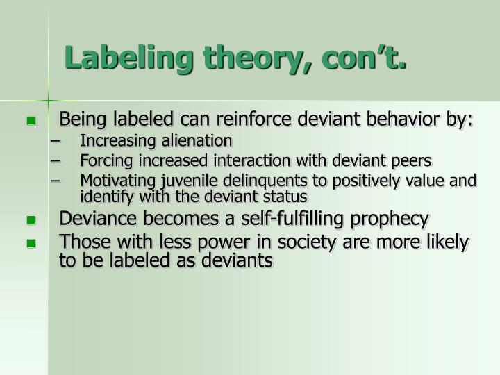 Labeling theory, con't.