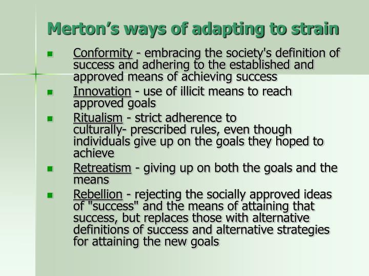 Merton's ways of adapting to strain