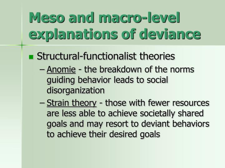 Meso and macro-level explanations of deviance