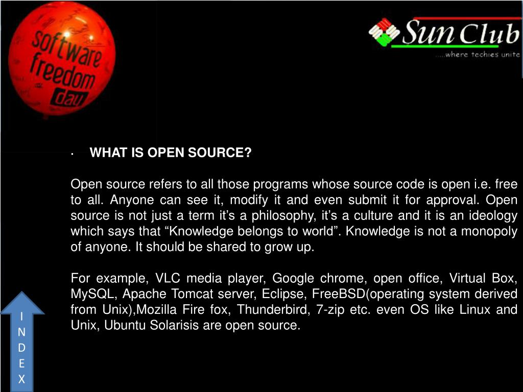 ·    WHAT IS OPEN SOURCE?