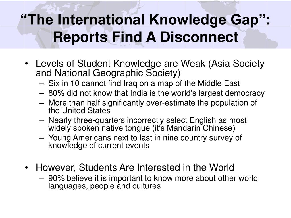 """The International Knowledge Gap"": Reports Find A Disconnect"