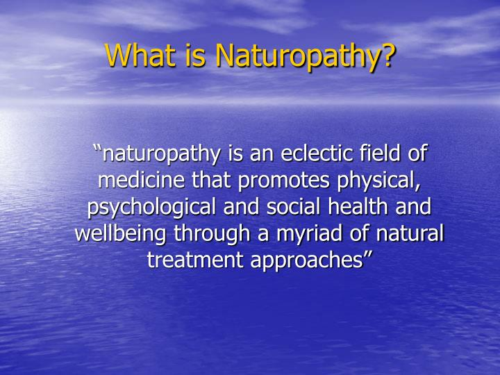 What is naturopathy l.jpg