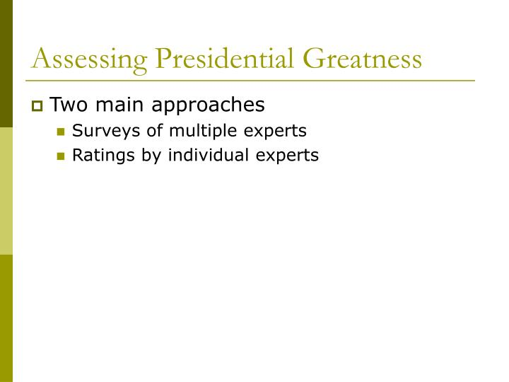 Assessing presidential greatness