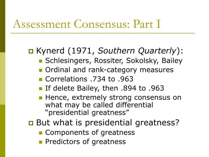 Assessment Consensus: Part I