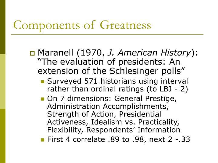 Components of Greatness