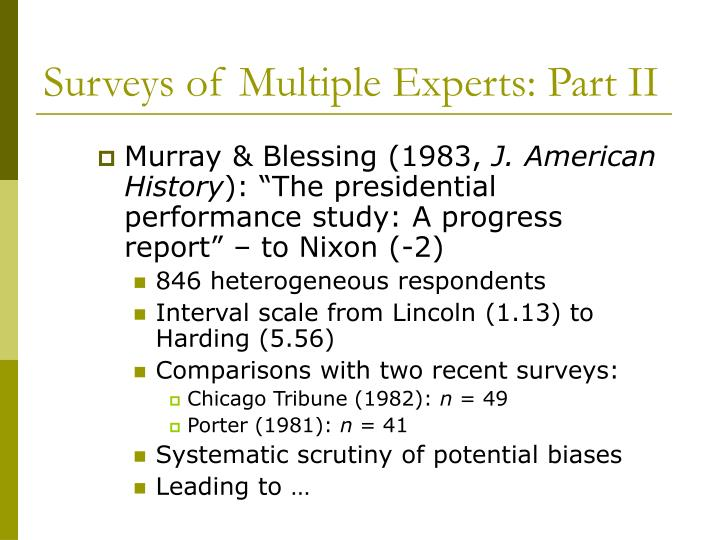 Surveys of Multiple Experts: Part II