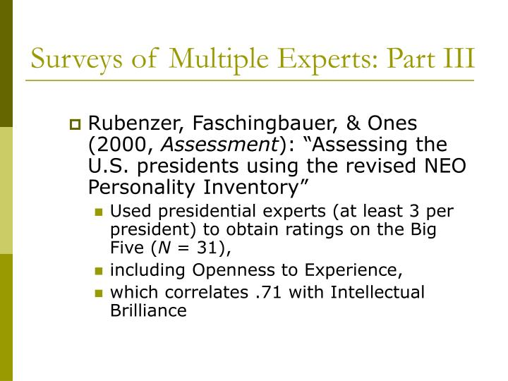 Surveys of Multiple Experts: Part III