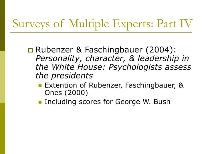 Surveys of Multiple Experts: Part IV