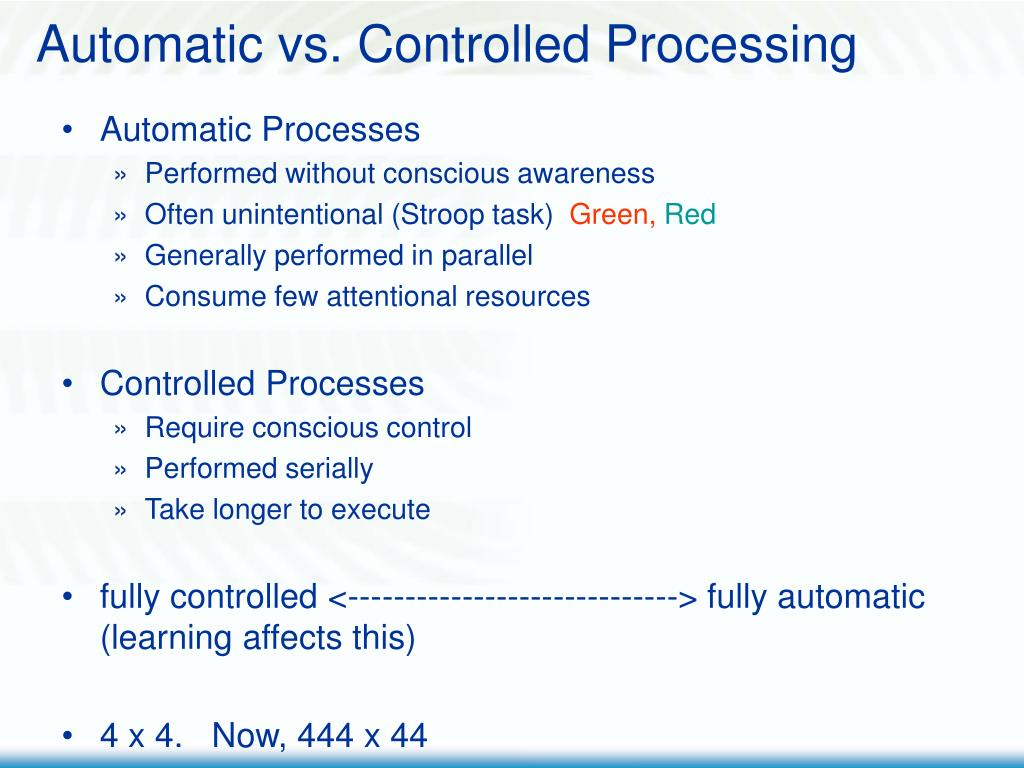 Automatic vs. Controlled Processing