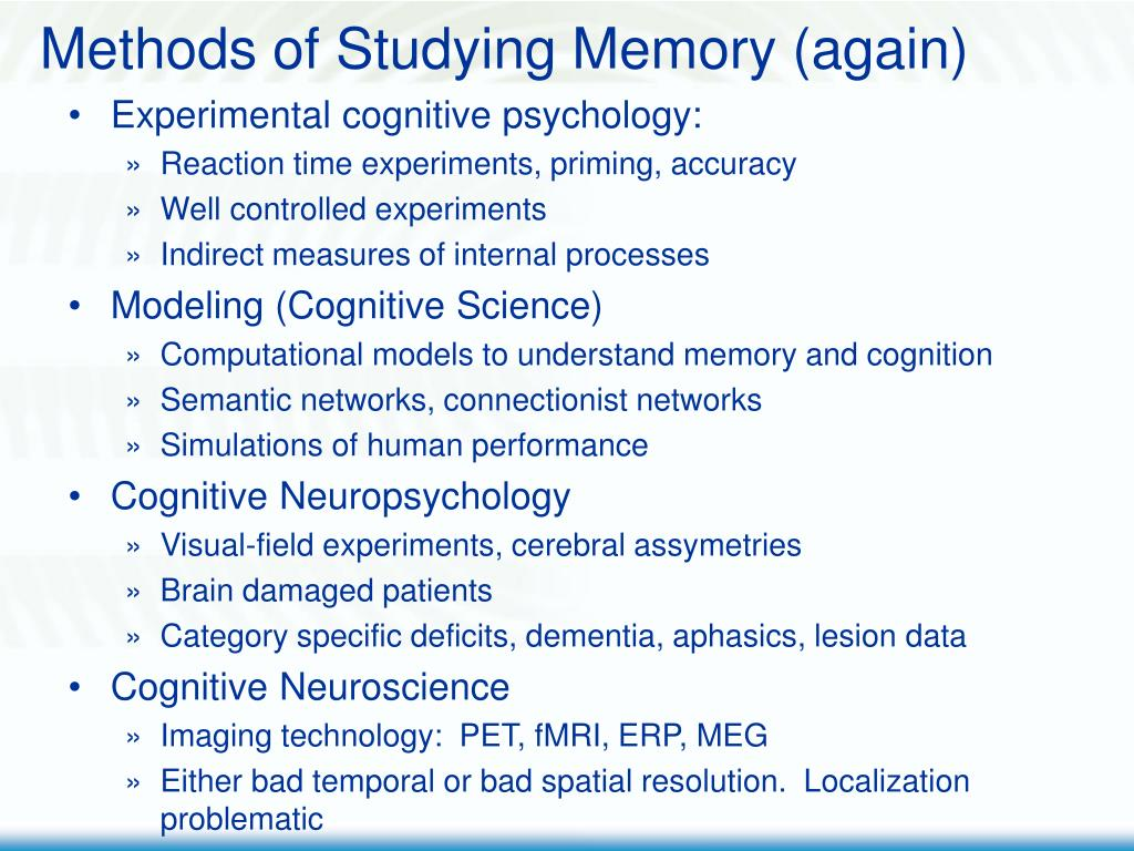 Methods of Studying Memory (again)