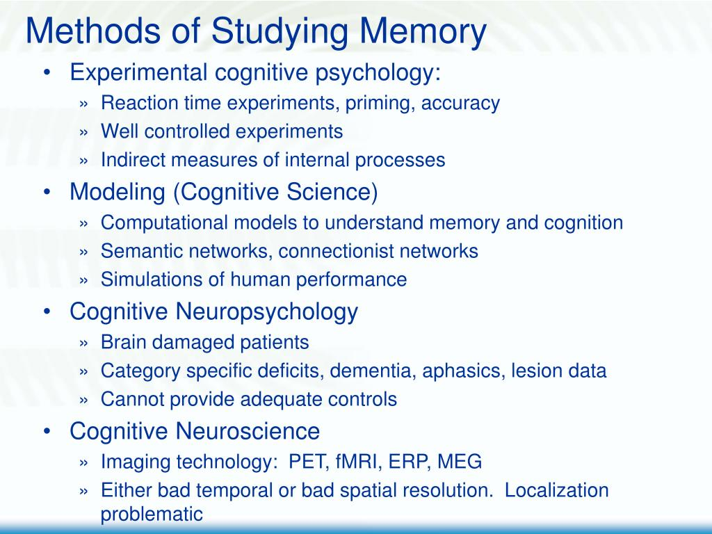 Methods of Studying Memory