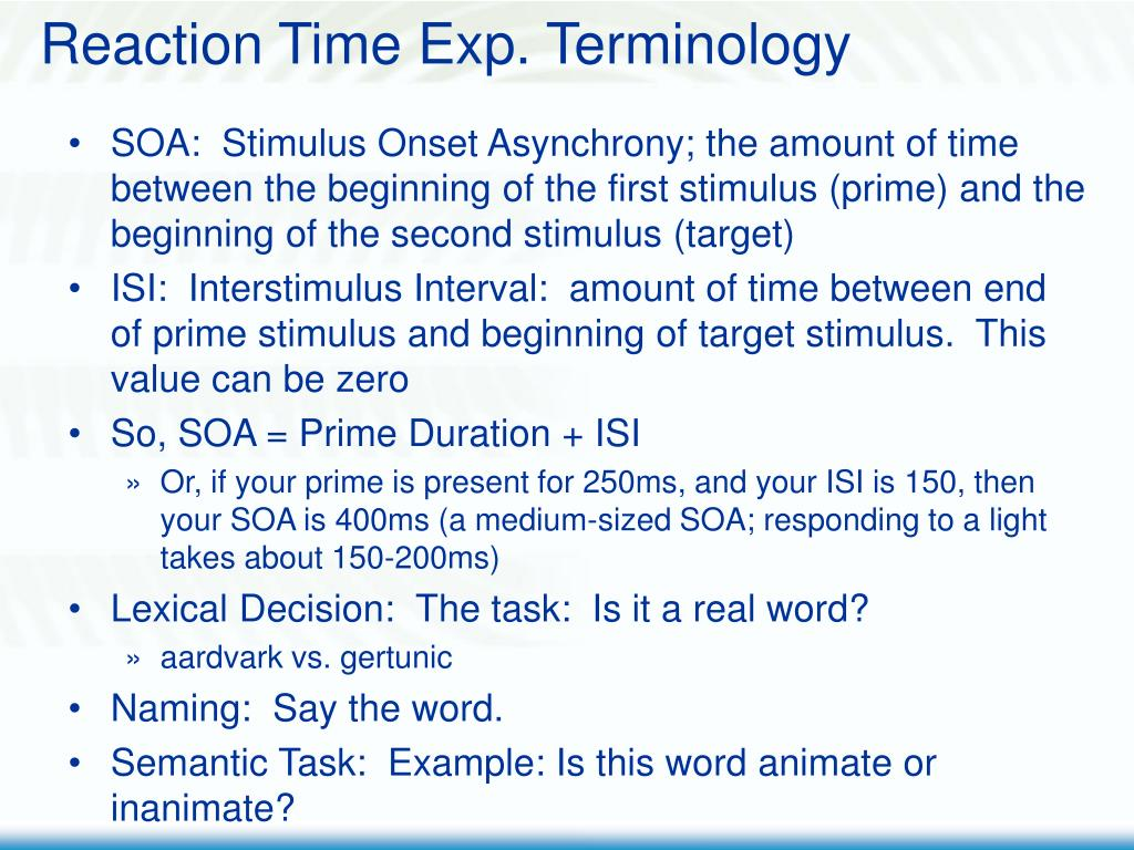 Reaction Time Exp. Terminology