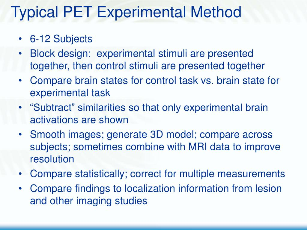 Typical PET Experimental Method