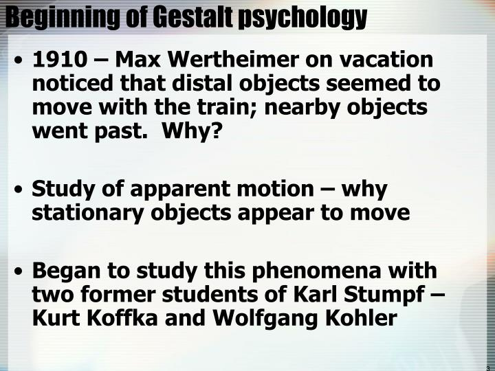 Beginning of gestalt psychology