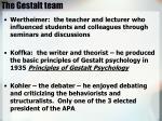 the gestalt team