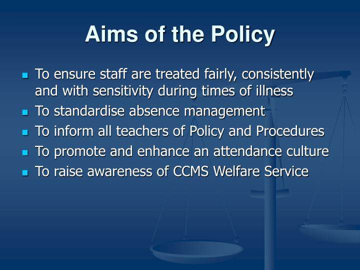 Aims of the Policy