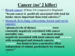 cancer no 2 killer
