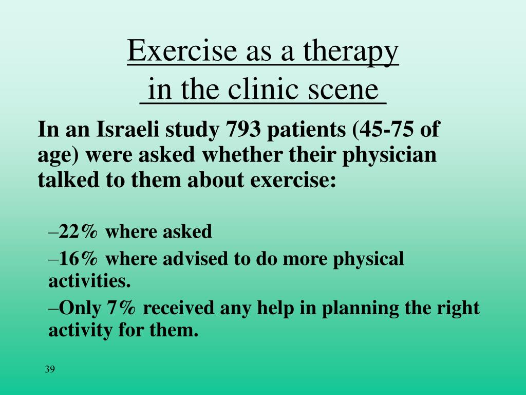 Exercise as a therapy