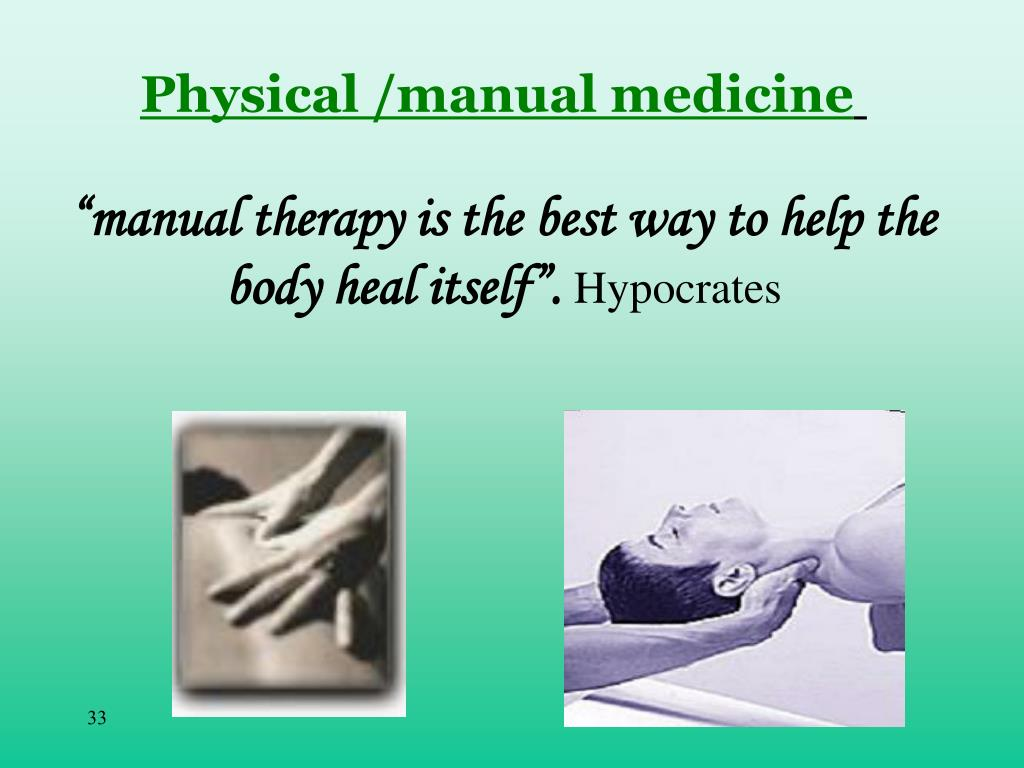 Physical /manual medicine