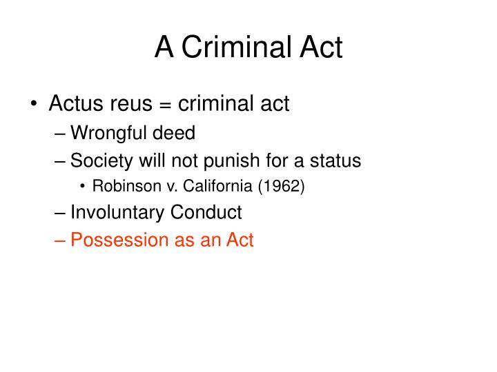 A Criminal Act