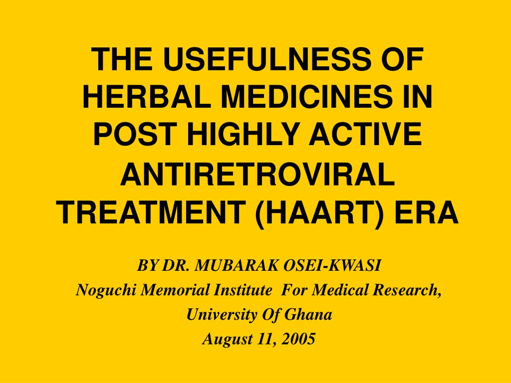 THE USEFULNESS OF HERBAL MEDICINES IN POST HIGHLY ACTIVE ANTI