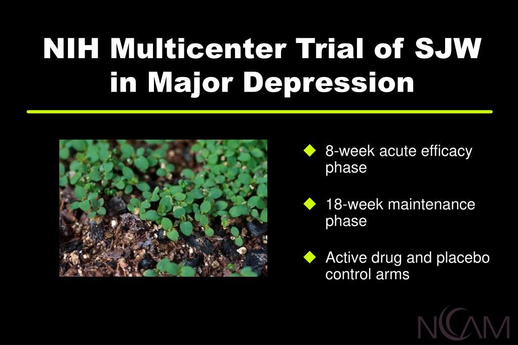 NIH Multicenter Trial of SJW  in Major Depression