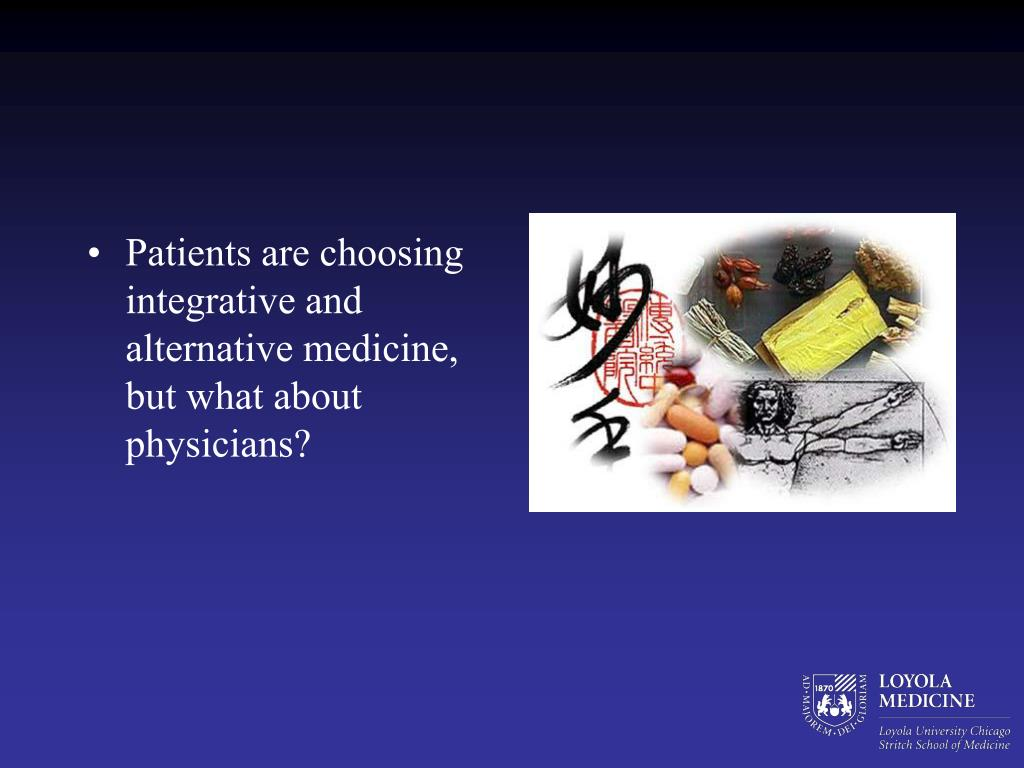 Patients are choosing integrative and alternative medicine, but what about physicians?