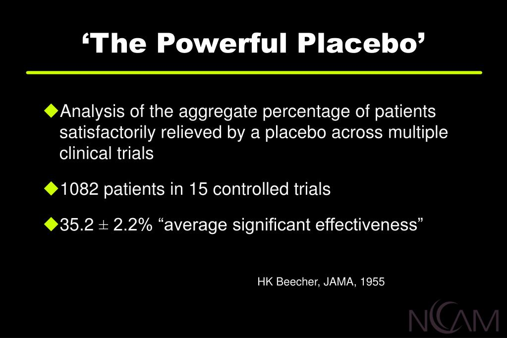 'The Powerful Placebo'