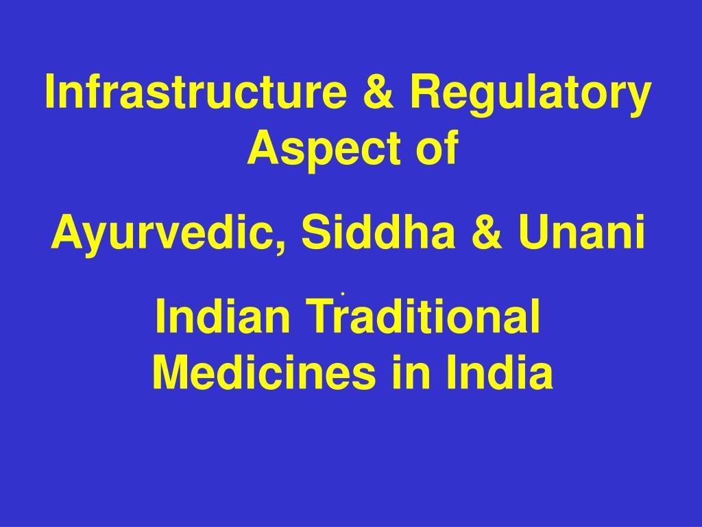 Infrastructure & Regulatory Aspect of