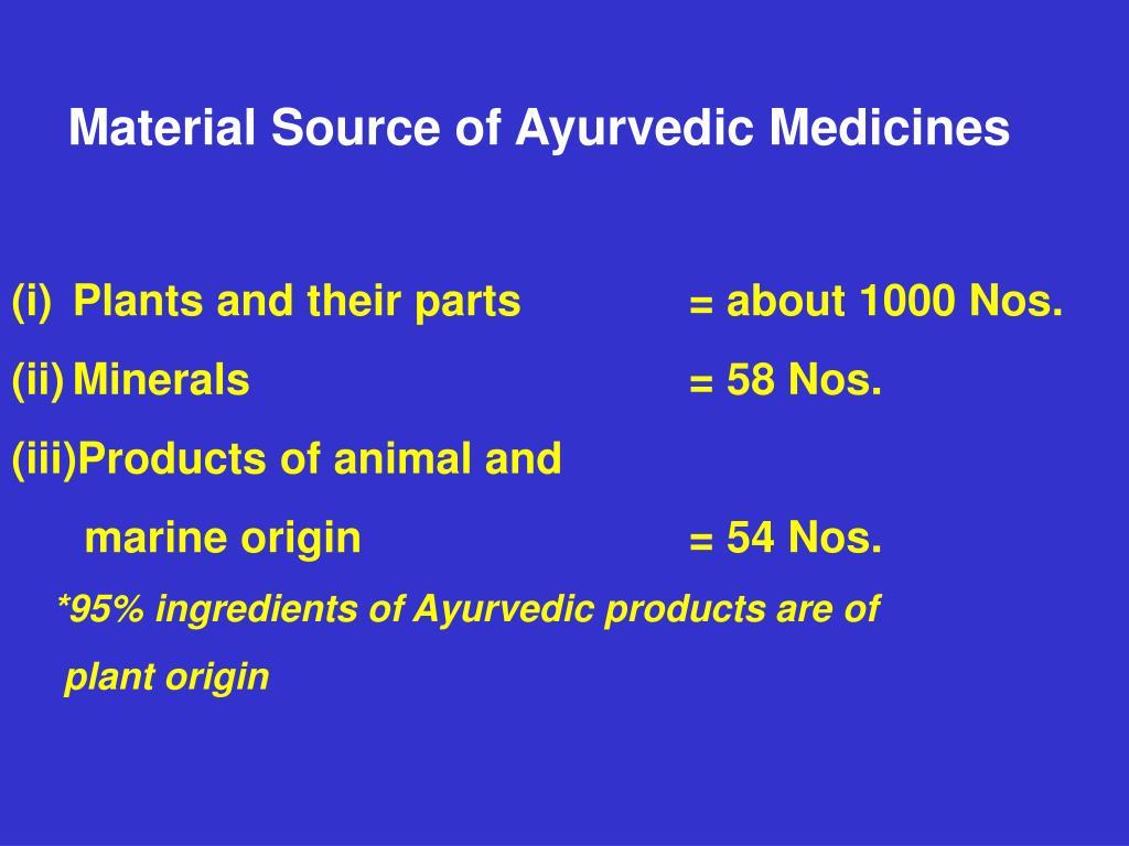 Material Source of Ayurvedic Medicines