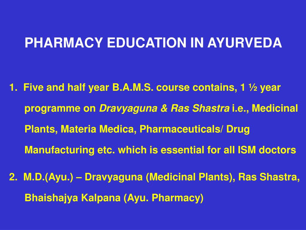PHARMACY EDUCATION IN AYURVEDA